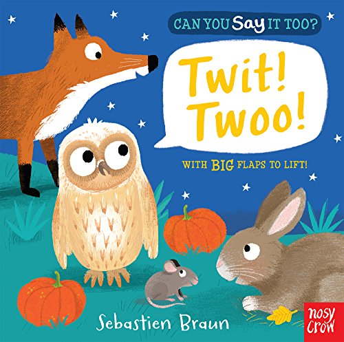 9780857633477: Can You Say It Too? Twit! Twoo!
