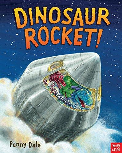 9780857633828: Dinosaur Rocket!: (Penny Dale's Dinosaurs)