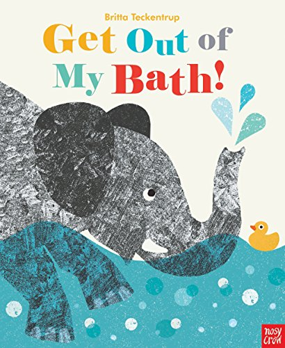 9780857634467: Get Out Of My Bath!