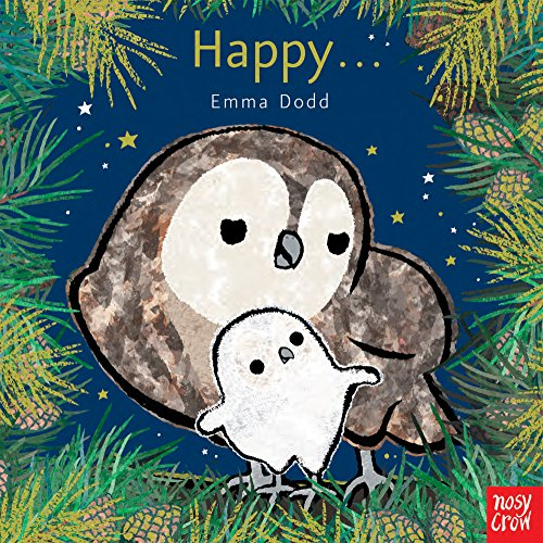 9780857634573: Happy (Emma Dodd Animal Series)