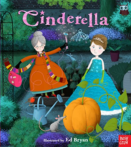 9780857634719: Fairy Tales: Cinderella (Nosy Crow Fairy Tales)