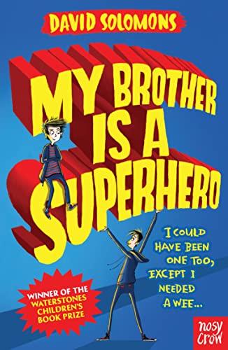 9780857634795: My Brother Is a Superhero: Tom Fletcher Book Club 2017