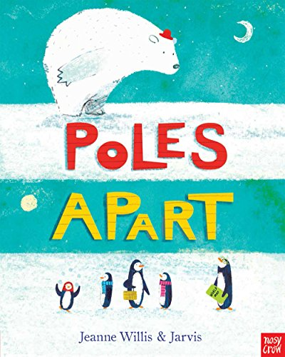 9780857634931: Poles Apart!