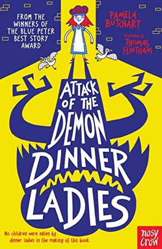 9780857636065: Attack of the Demon Dinner Ladies (Baby Aliens)