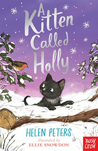 A Kitten Called Holly (The Jasmine Green: Helen Peters