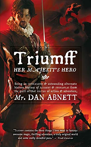 9780857660220: Triumff: Her Majestys Hero (Angry Robot)