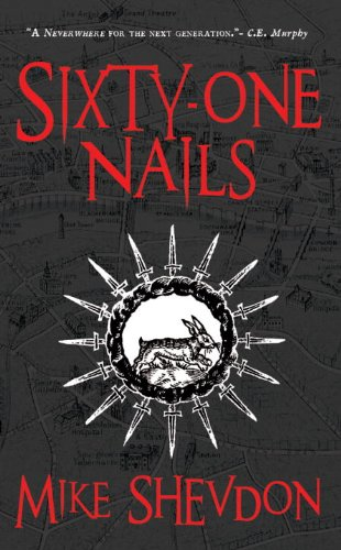 9780857660282: Sixty-One Nails: Courts of the Feyre, Book 1