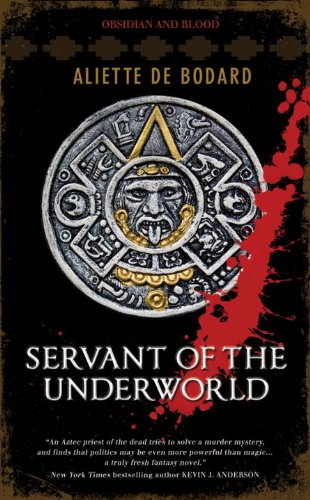 9780857660312: Servant of the Underworld: Obsidian & Blood, Book 1