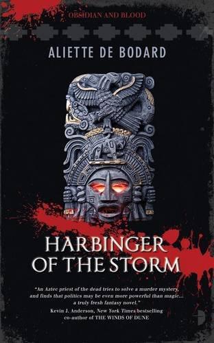 Harbinger of the Storm (Angry Robot): Bodard, Aliette de