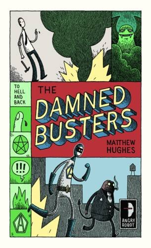9780857661029: Damned Busters (Angry Robot)
