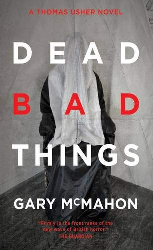 9780857661265: Dead Bad Things (Angry Robot) (Thomas Usher 2)