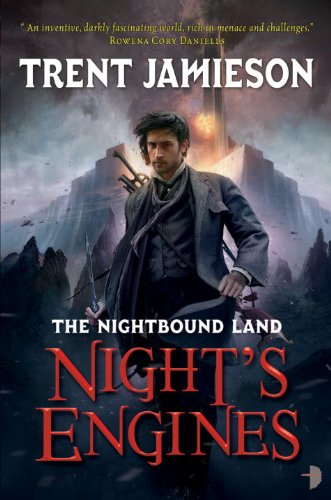 9780857661876: Night's Engines: The Nightbound Land, Book 2
