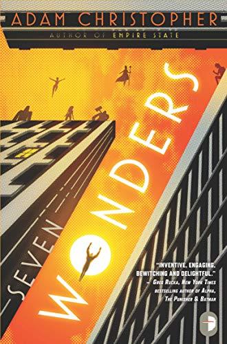 Seven Wonders (Angry Robot): Christopher, Adam