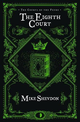 9780857662262: The Eighth Court (Courts of the Feyre)
