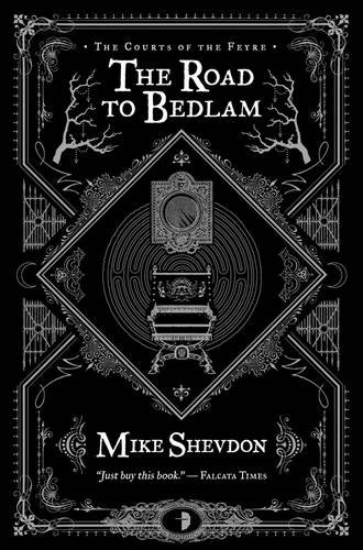 9780857662392: The Road to Bedlam (Courts of the Feyre)