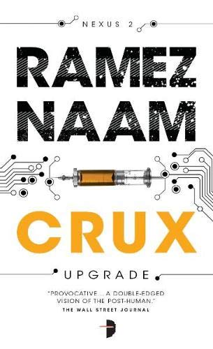 9780857662958: Crux (Angry Robot)