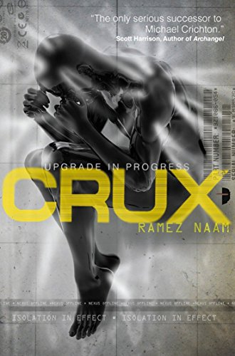 9780857662965: Crux: Nexus Arc Book 2