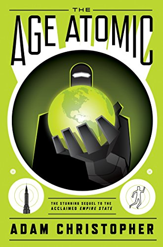 The Age Atomic (Empire State): Christopher, Adam