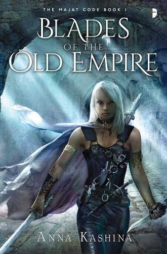 9780857664112: Blades of the Old Empire