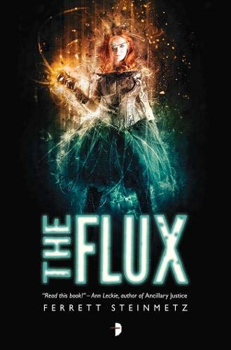 The Flux: Ferrett Steinmetz