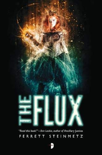 9780857664648: The Flux