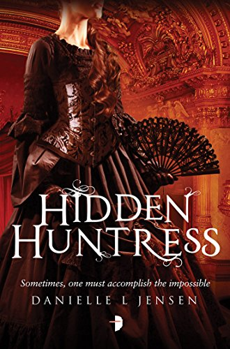 9780857664655: Hidden Huntress (The Malediction Trilogy)