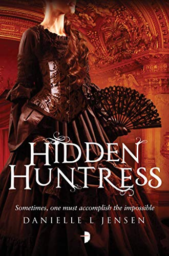 9780857664723: Hidden Huntress: Malediction Trilogy Book Two