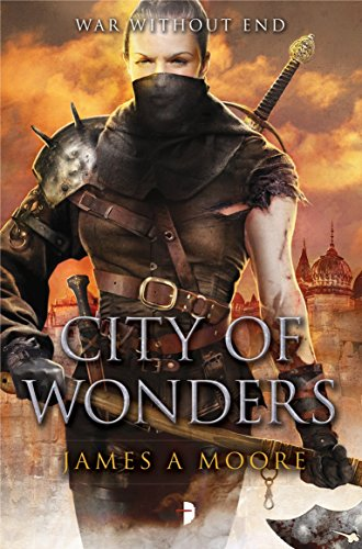 City of Wonders: Seven Forges Book III: Moore, James A.