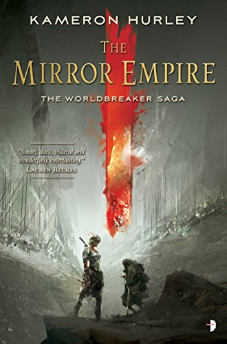 9780857665560: The Mirror Empire: Worldbreaker Saga 1 (The Worldbreaker Saga)