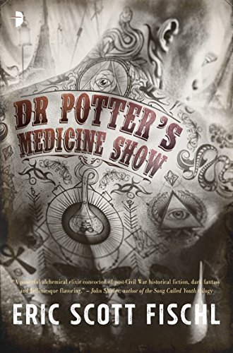 9780857666383: Dr. Potter's Medicine Show