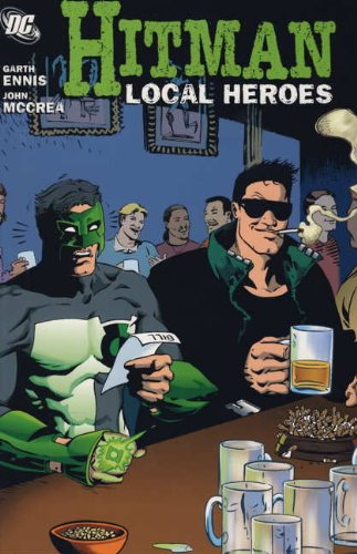 9780857680198: Local Heroes. Garth Ennis and John McCrea