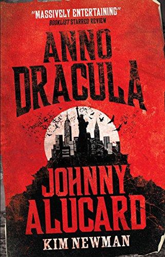 9780857680860: Anno Dracula - Johnny Alucard (Anno Dracula, 1976-1991)