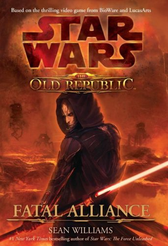 9780857680938: Star Wars: The Old Republic - Fatal Alliance