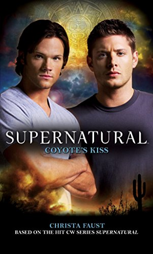 9780857681003: Supernatural: Coyote's Kiss