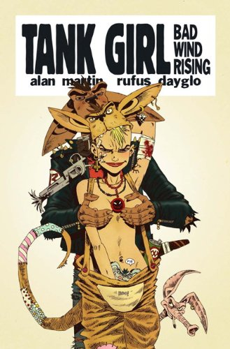 9780857681188: Tank Girl - Bad Wind Rising
