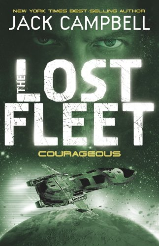 9780857681324: Lost Fleet - Courageous (Book 3)