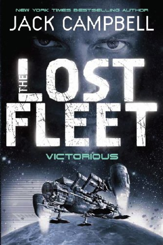 9780857681355: Victorious (The Lost Fleet, Book 6)