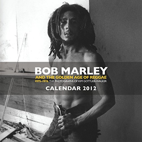 9780857681478: Bob Marley and the Golden Age of Reggae Calendar: 1975-1976