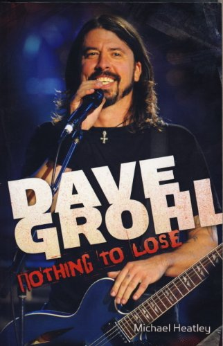 9780857681621: Dave Grohl: Nothing to Lose