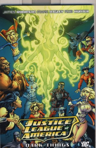 9780857682093: Justice League of America: The Dark Things. James Robinson Dark Things (JLA (Pocket Star))