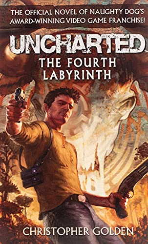 9780857682185: Uncharted - The Fourth Labyrinth (Video Game Novel)