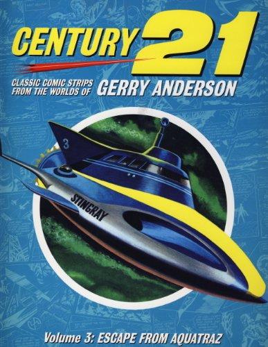 9780857682642: Century 21: Escape from Aquatraz v. 3