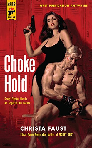 9780857682857: Choke Hold (Hard Case Crime) (Hard Case Crime Novels)