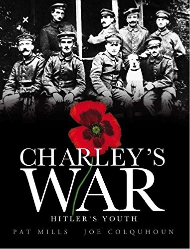 9780857682994: Charley's War (Vol. 8): Hitler's Youth