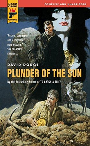 Plunder of the Sun (Hard Case Crime Novels): Dodge, David