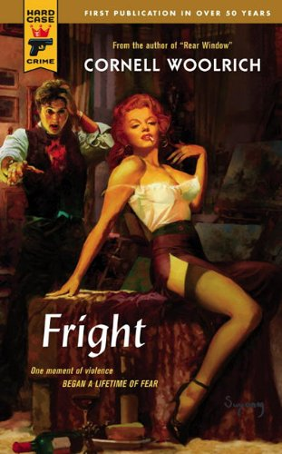 Fright (Hard Case Crime): Cornell Woolrich