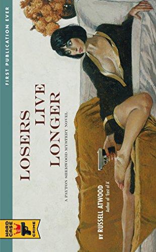 9780857683335: Losers Live Longer (Hard Case Crime)