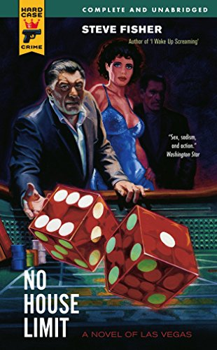 9780857683496: No House Limit (Hard Case Crime Novels)