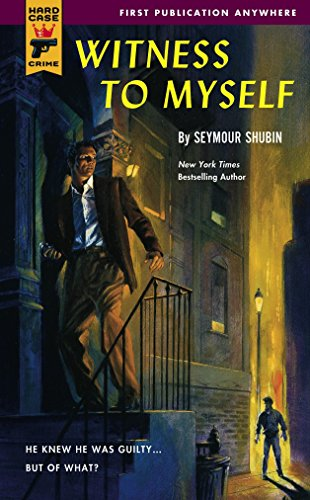 Witness to Myself (Hard Case Crime): Shubin, Seymour