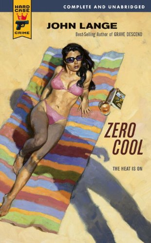 Zero Cool (Hard Case Crime (Mass Market Paperback)) (0857683772) by John Lange
